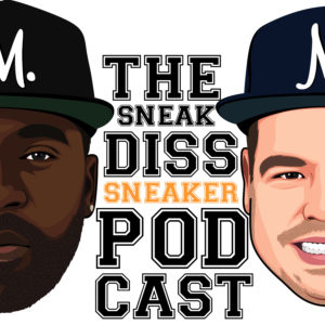 Podcast Episodes – The Sneak Diss Podcast